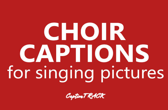 Choir Captions for Your Perfect Singing Pictures