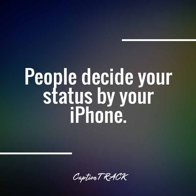 People decide your status by your iPhone.