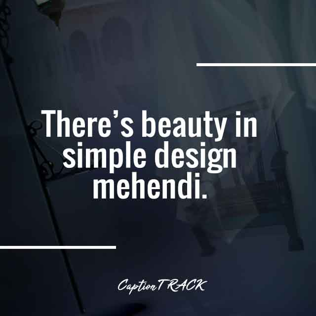 There's beauty in simple design mehendi.