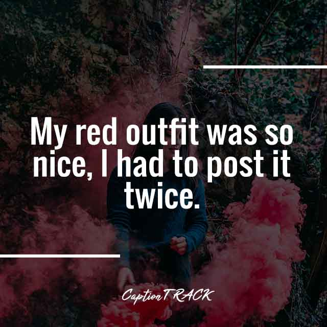 My red outfit was so nice, I had to post it twice.