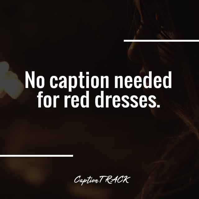 No caption needed for red dresses.
