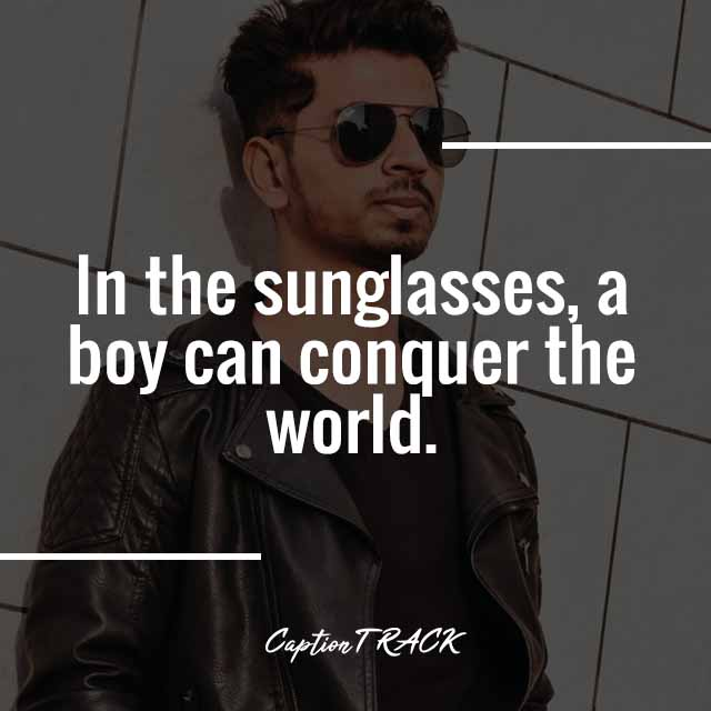 In the sunglasses, a boy can conquer the world.