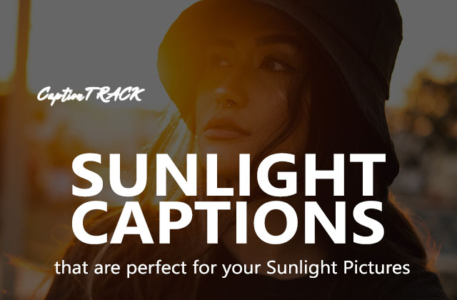 Sunlight Captions Which Are Perfect For Your Sunbath Pictures