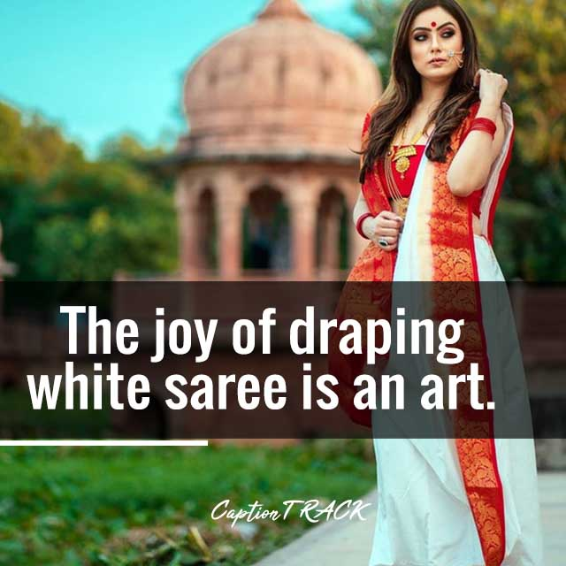The joy of draping white saree is an art.